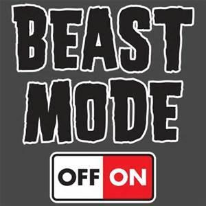 Should I start a #BeastModeActivated trend?