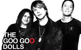 Has anyone heard of the Goo Goo Dolls?