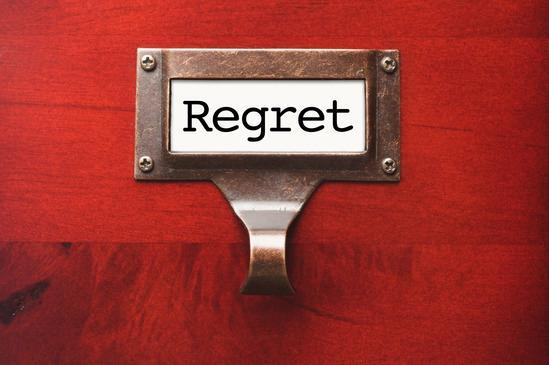 What is your biggest regret so far, on the things you did or did not, and why?