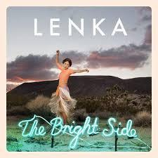Which songs in Lenka's album the Bright Side is your favorite?