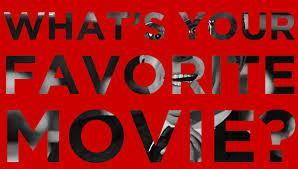 What is your all time favorite movie?