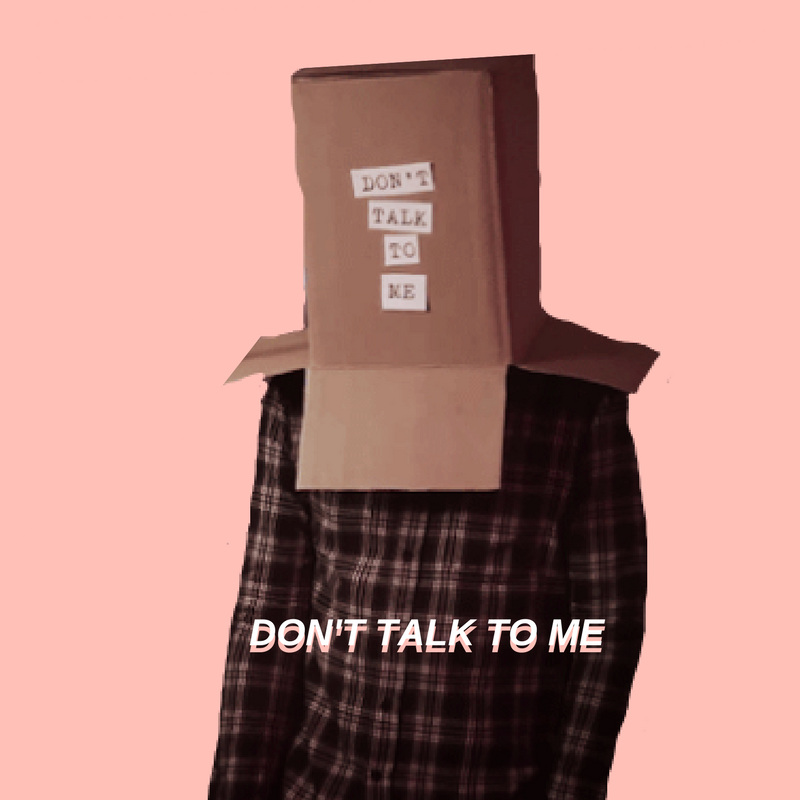 donttalktome (requested)