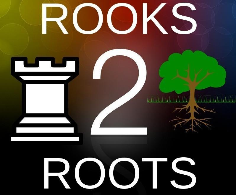 Rooks2Roots